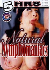 Natural Nymphomaniacs